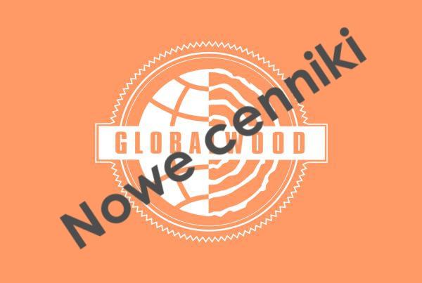 Nowe cenniki GLOBALWOOD®